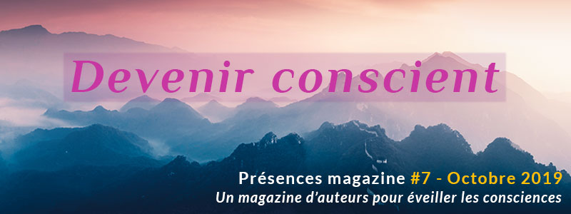 Podcast #7 - Devenir conscient 5